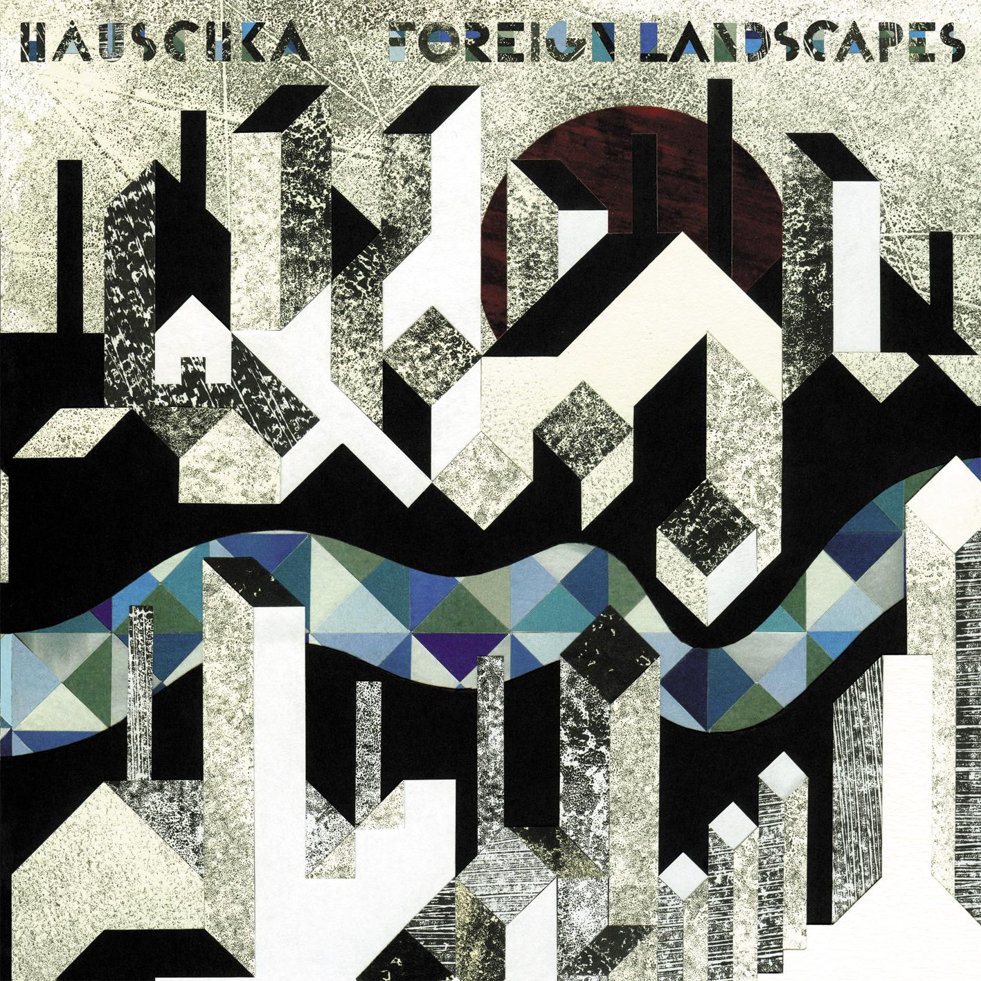 Foreign Landscapes